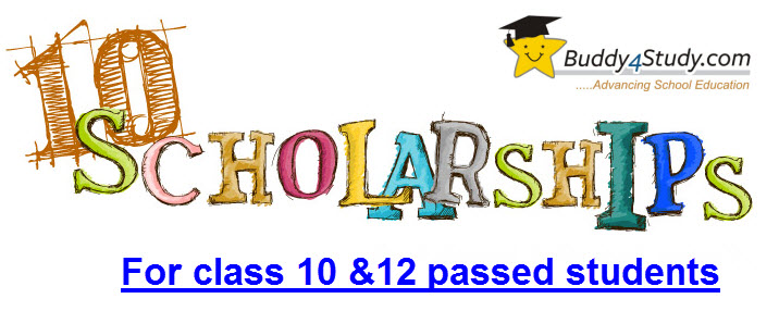 Scholarships For Class 10 And Class 12 Passed Students Buddy4study