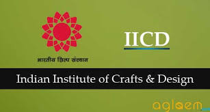 IICD Admission-Indian Institute of Craft And Design, Jaipur 2016