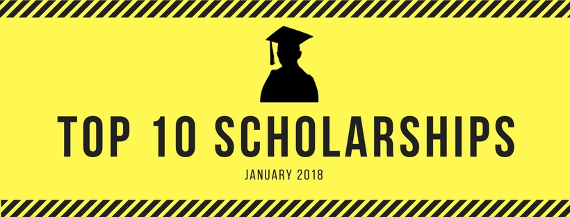 Top 10 Scholarships for January 2018