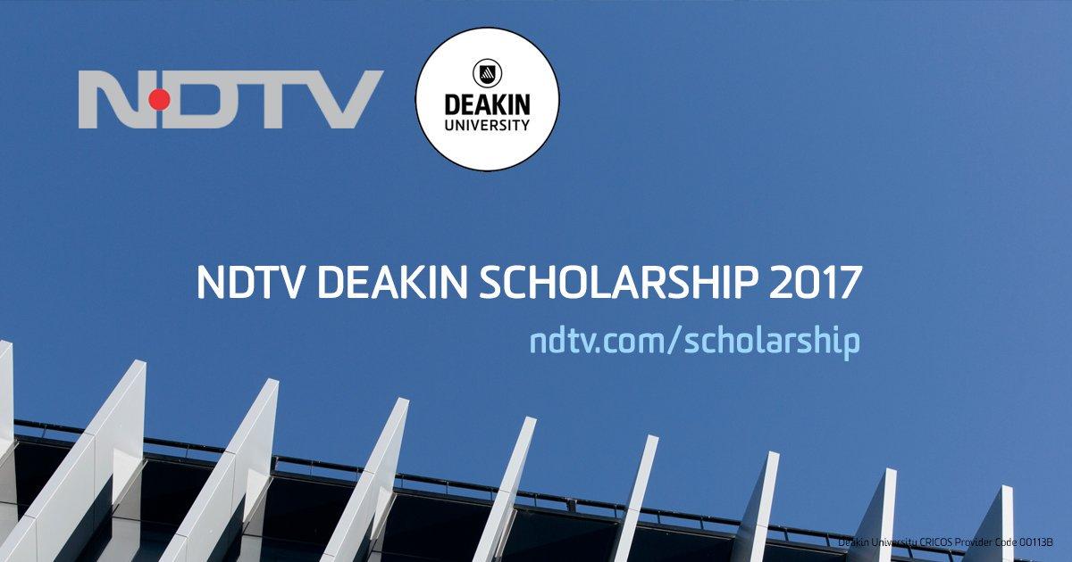 NDTV-Deakin Scholarships 2017