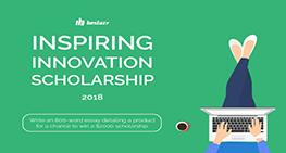 Bestazy Inspiring Innovation Scholarship 2018