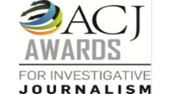 ACJ Awards for Investigative Journalism 2017